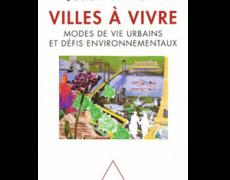 Villes à vivre, Paris, Odile Jacob, 2011
