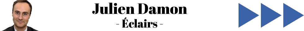 Julien Damon – Eclairs