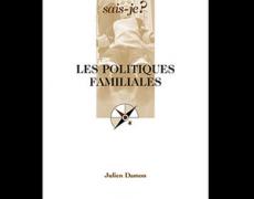 Les politiques familiales, Paris, Presses Universitaires de France, coll. « Que sais-je ? », 2006