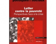 Lutter contre la pauvret &#8211; Perspective face  la crise, Paris, la Documentation franaise, coll.  Problmes Politiques et Sociaux , n 957, 2009.