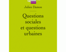 Questions sociales et questions urbaines, Paris, PUF, coll.  Quadrige , 2010.