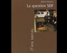 La Question SDF. Critique d'une action publique, Paris, Presses Universitaires de France, coll. « Le Lien social », 2002