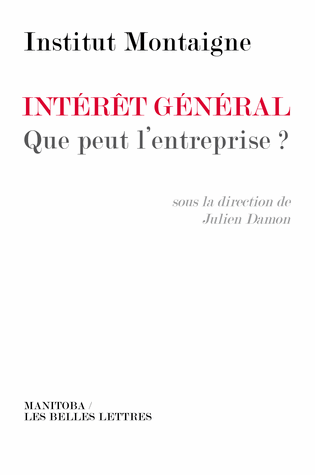 Intrt gnral : que peut l&#8217;entreprise ? (Les Belles Lettres, 2013)