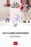 """Les classes moyennes (PUF, """"Que sais-je ?"""", 2013)"""